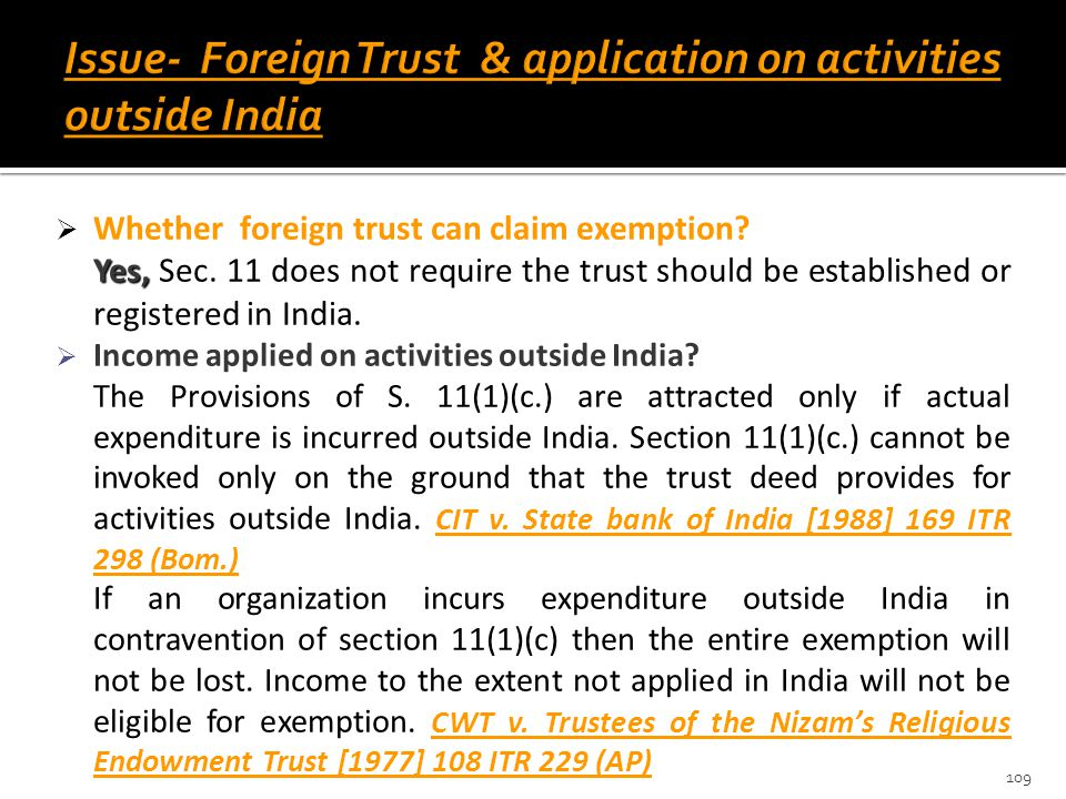 Issue- Foreign Trust & application on activities outside India