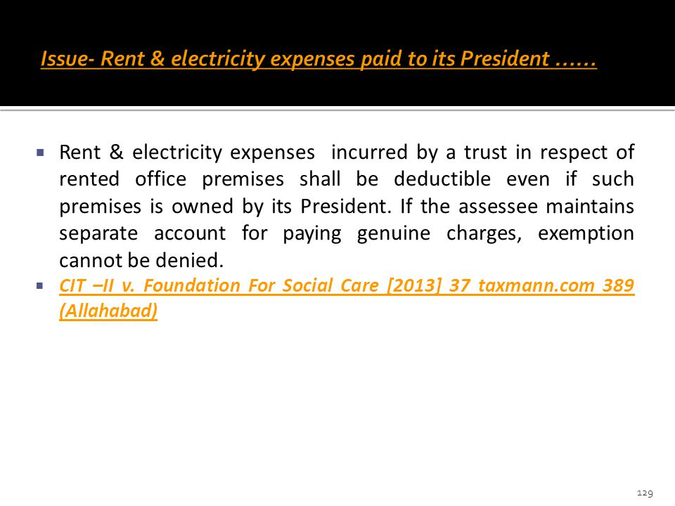 Issue- Rent & electricity expenses paid to its President ……