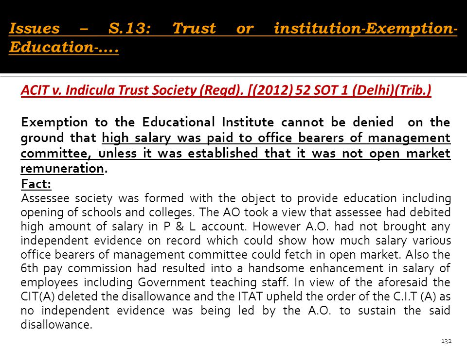 Issues – S.13: Trust or institution-Exemption-Education-….
