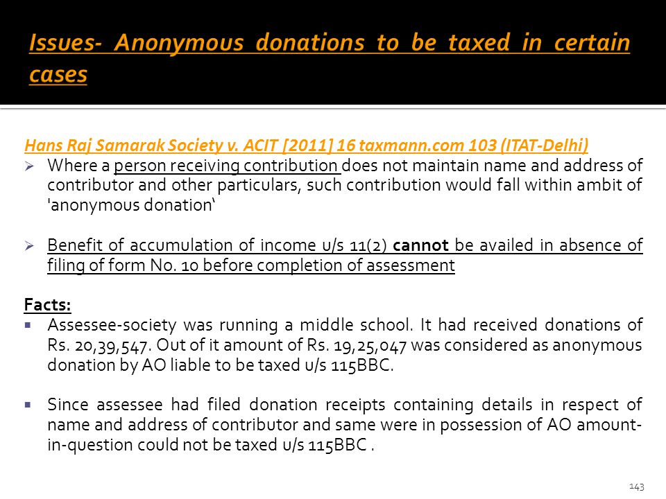 Issues- Anonymous donations to be taxed in certain cases