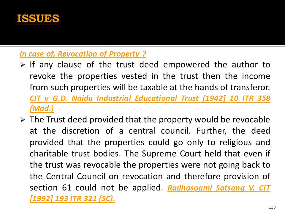 ISSUES In case of, Revocation of Property