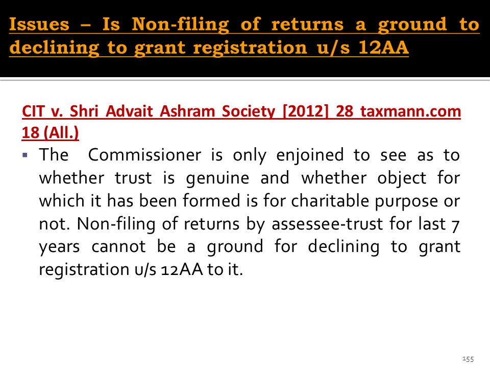 Issues – Is Non-filing of returns a ground to declining to grant registration u/s 12AA