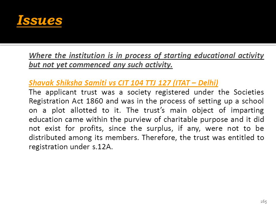 Issues Where the institution is in process of starting educational activity but not yet commenced any such activity.