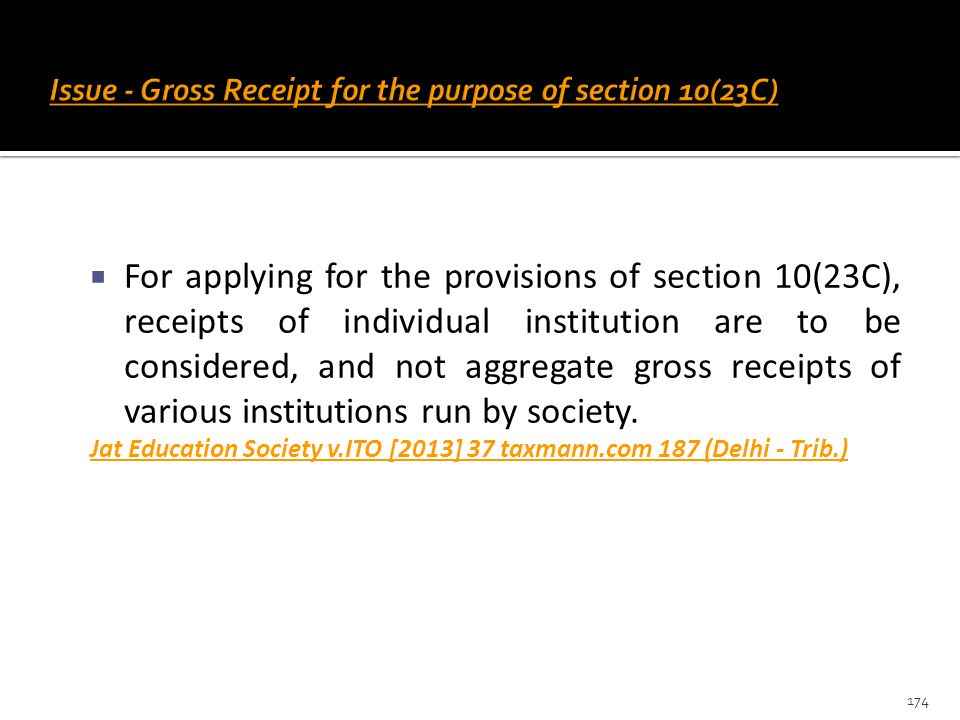 Issue - Gross Receipt for the purpose of section 10(23C)