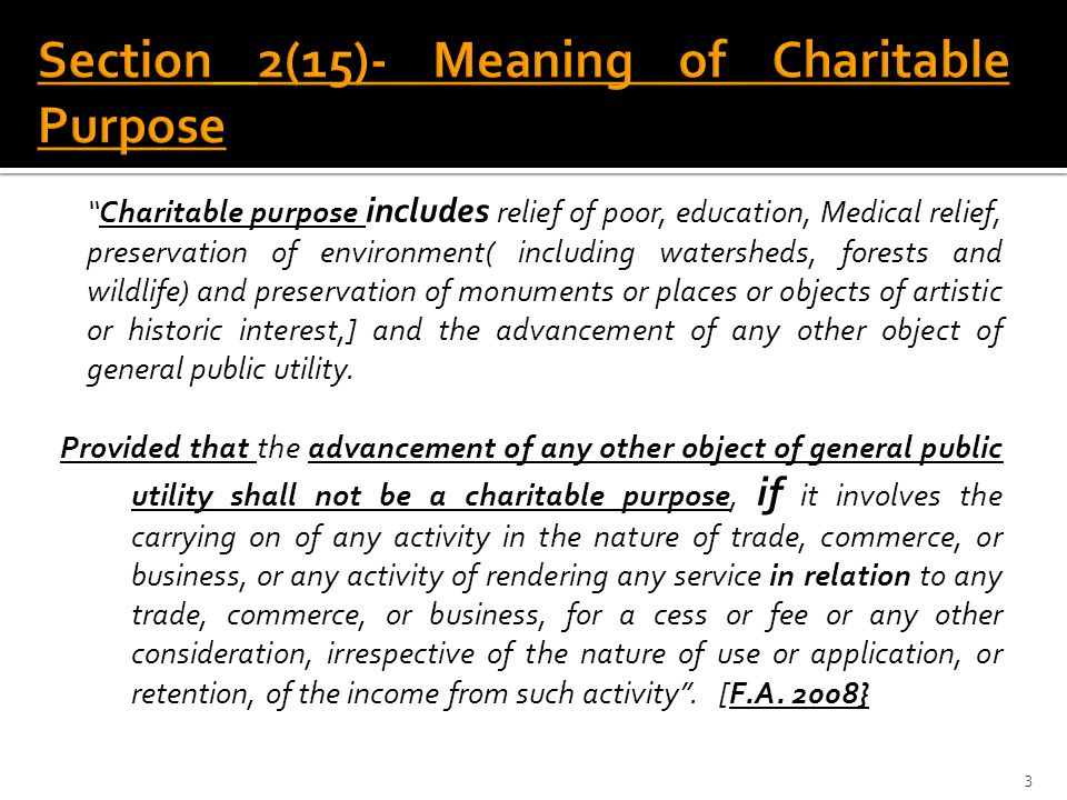 Section 2(15)- Meaning of Charitable Purpose