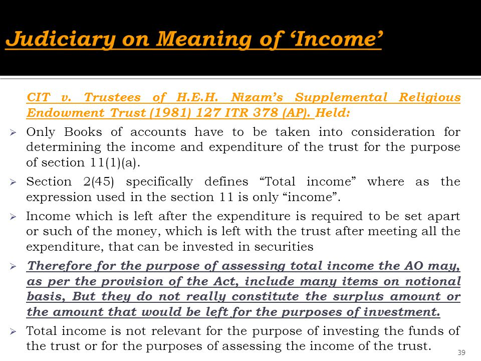Judiciary on Meaning of 'Income'