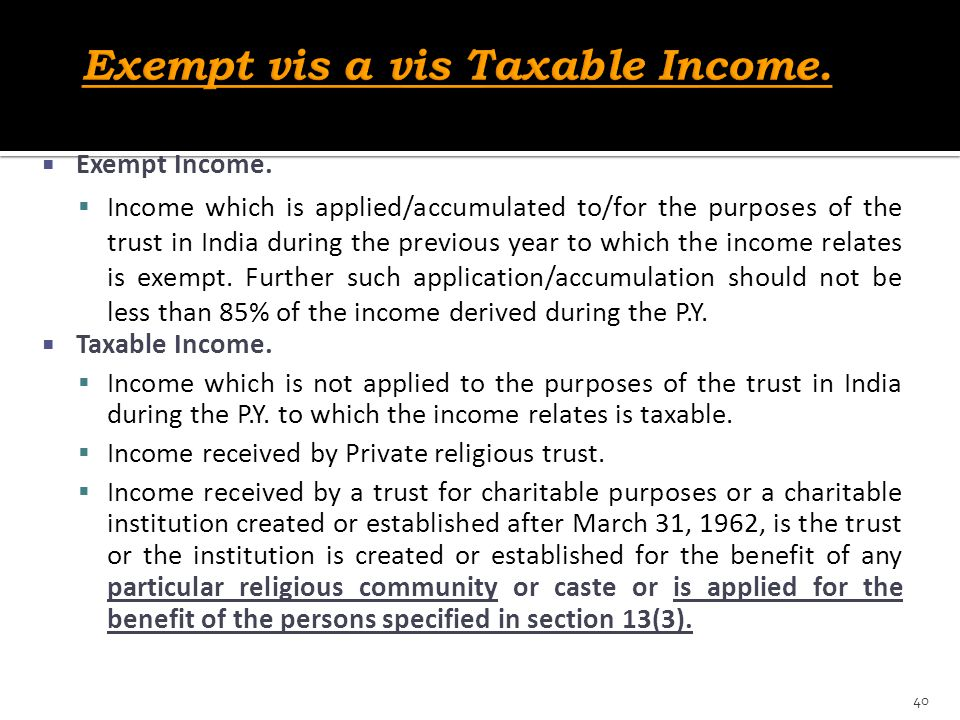 Exempt vis a vis Taxable Income.