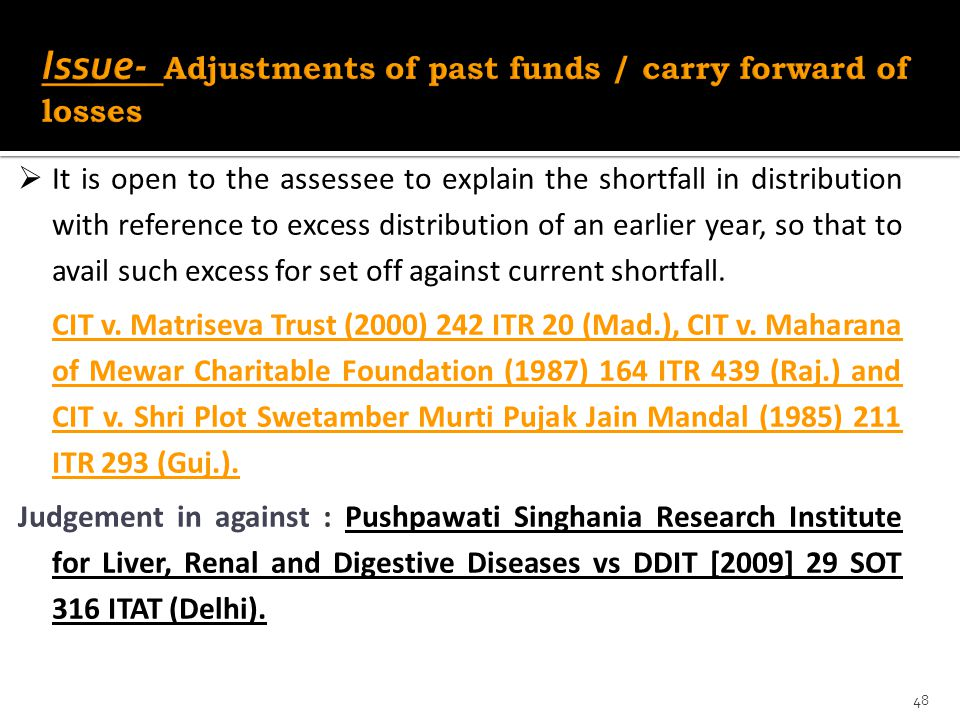 Issue- Adjustments of past funds / carry forward of losses