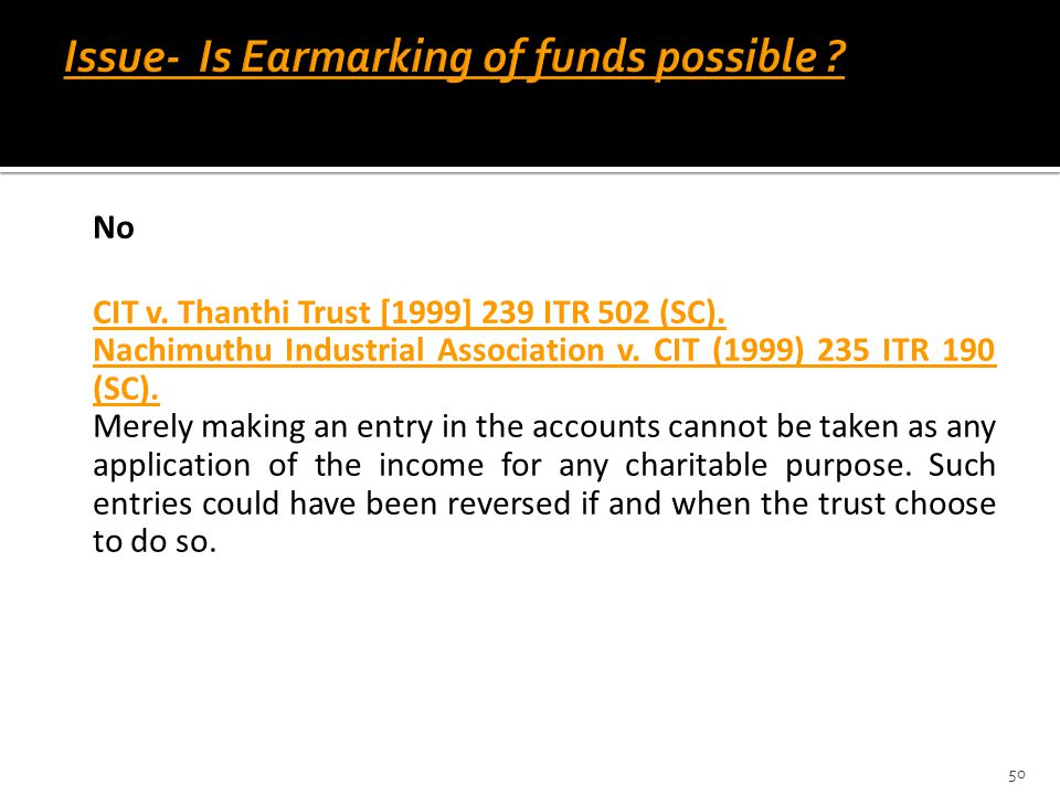 Issue- Is Earmarking of funds possible