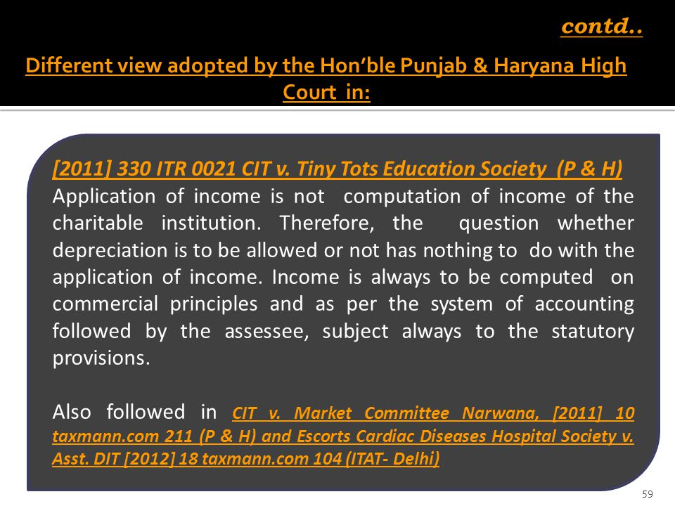 Different view adopted by the Hon'ble Punjab & Haryana High Court in: