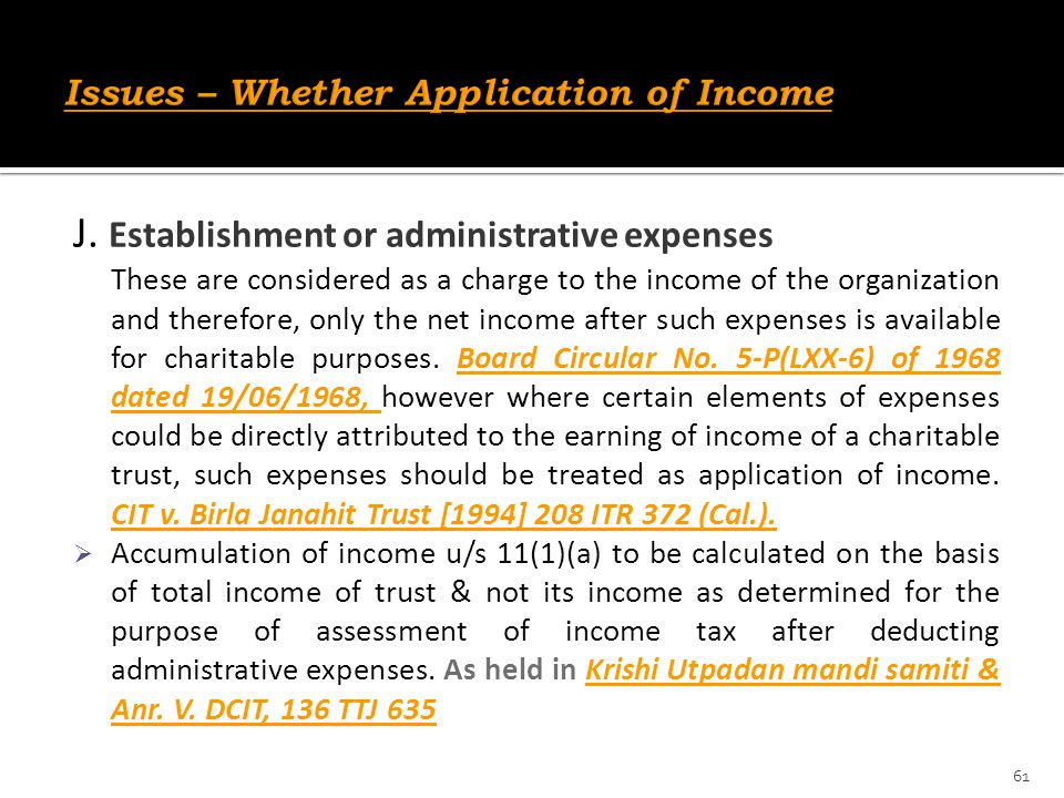 Issues – Whether Application of Income