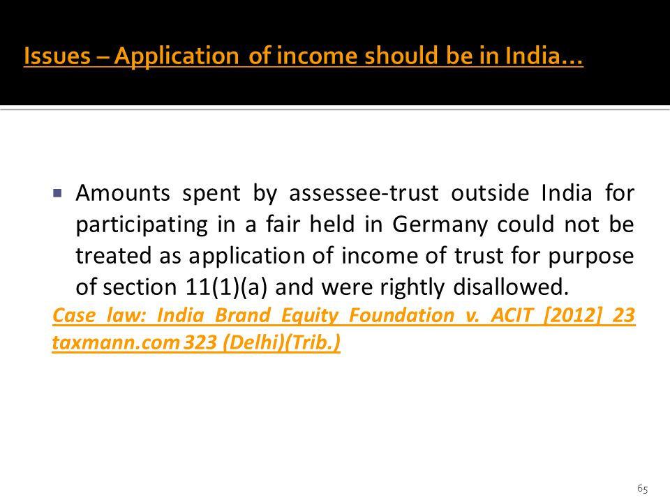 Issues – Application of income should be in India...
