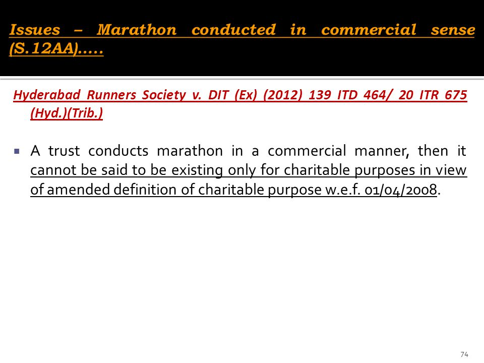 Issues – Marathon conducted in commercial sense (S.12AA)…..