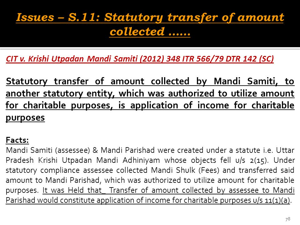 Issues – S.11: Statutory transfer of amount collected ……