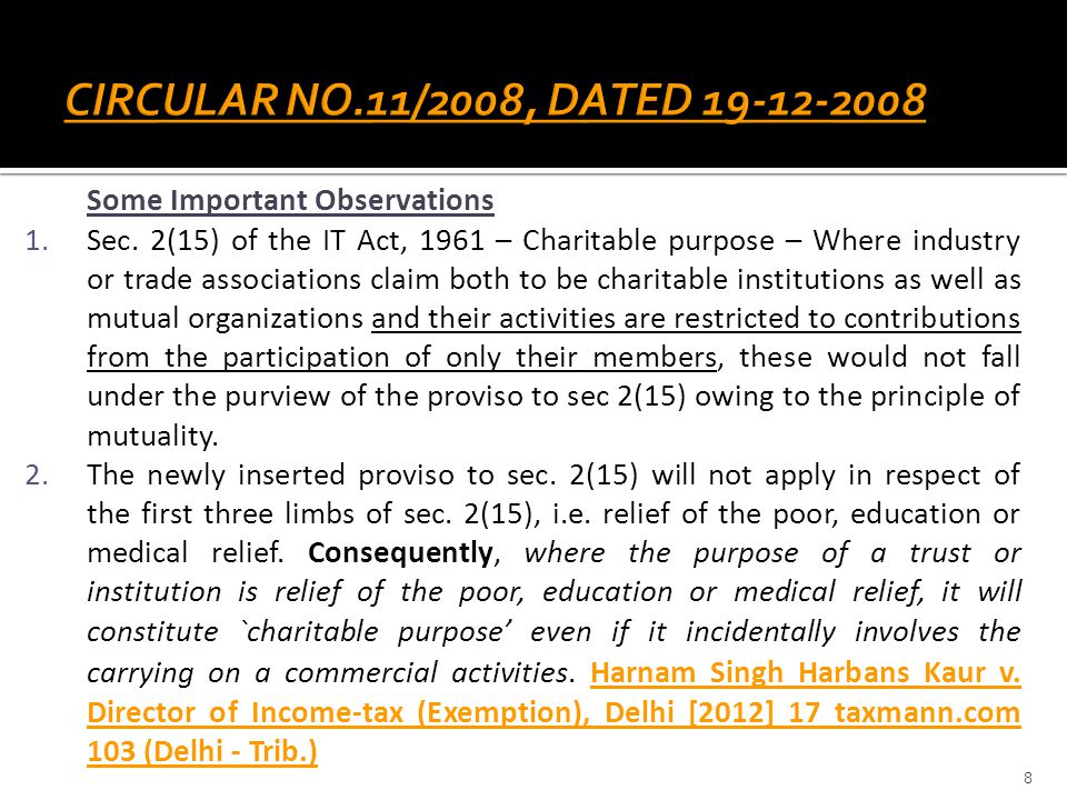 CIRCULAR NO.11/2008, DATED 19-12-2008 Some Important Observations
