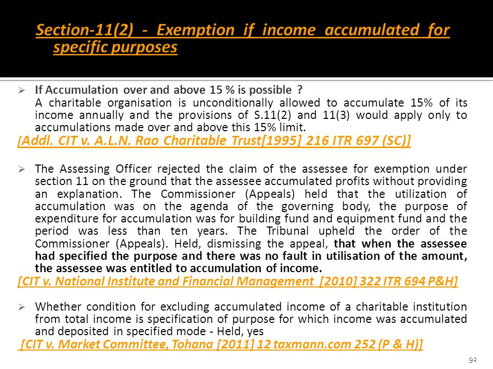 Section-11(2) - Exemption if income accumulated for specific purposes
