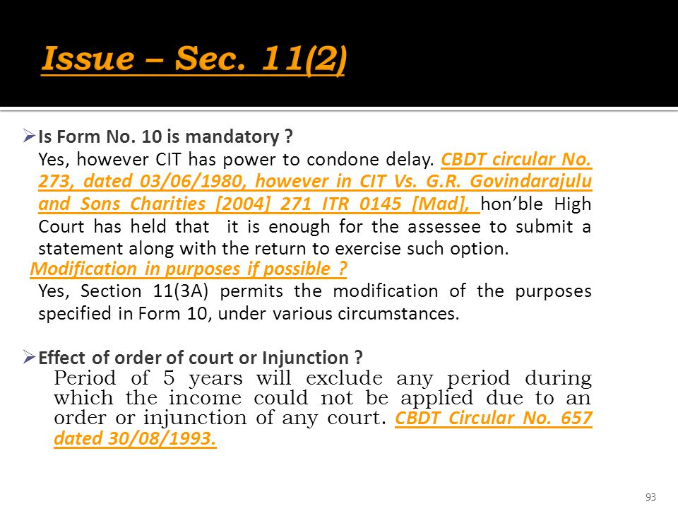 Issue – Sec. 11(2) Is Form No. 10 is mandatory
