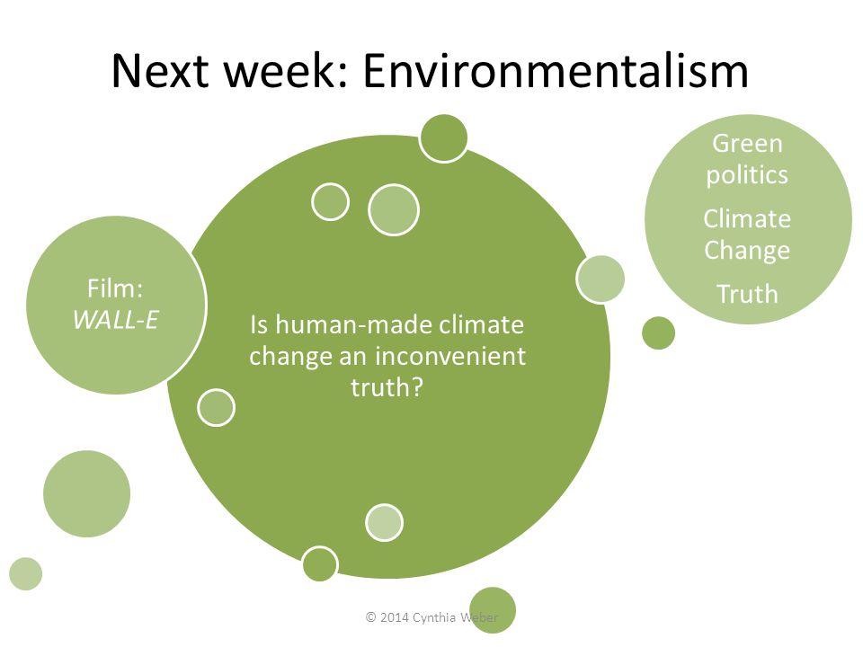 Next week: Environmentalism