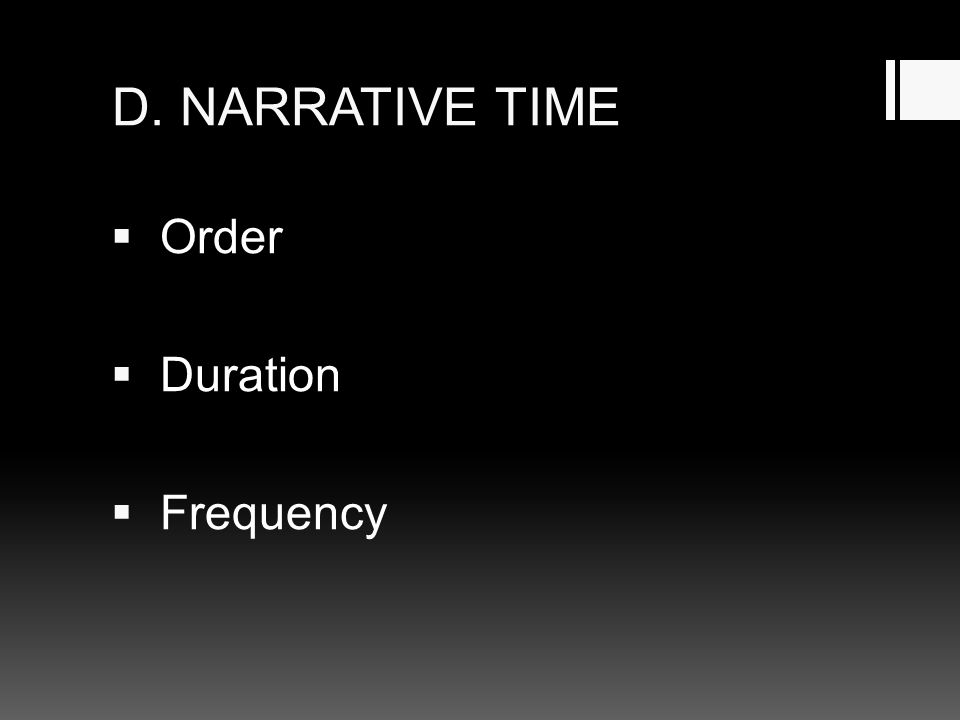 D. NARRATIVE TIME Order Duration Frequency