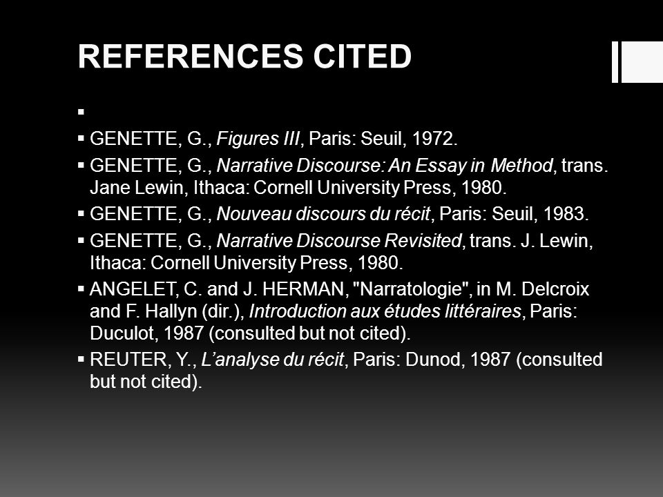 REFERENCES CITED GENETTE, G., Figures III, Paris: Seuil, 1972.