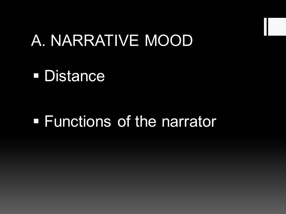 A. NARRATIVE MOOD Distance Functions of the narrator