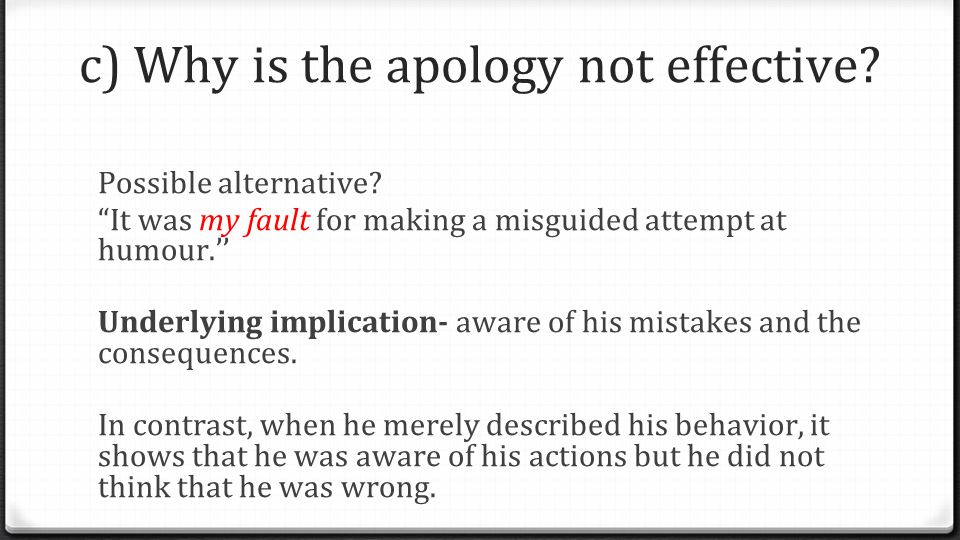 c) Why is the apology not effective