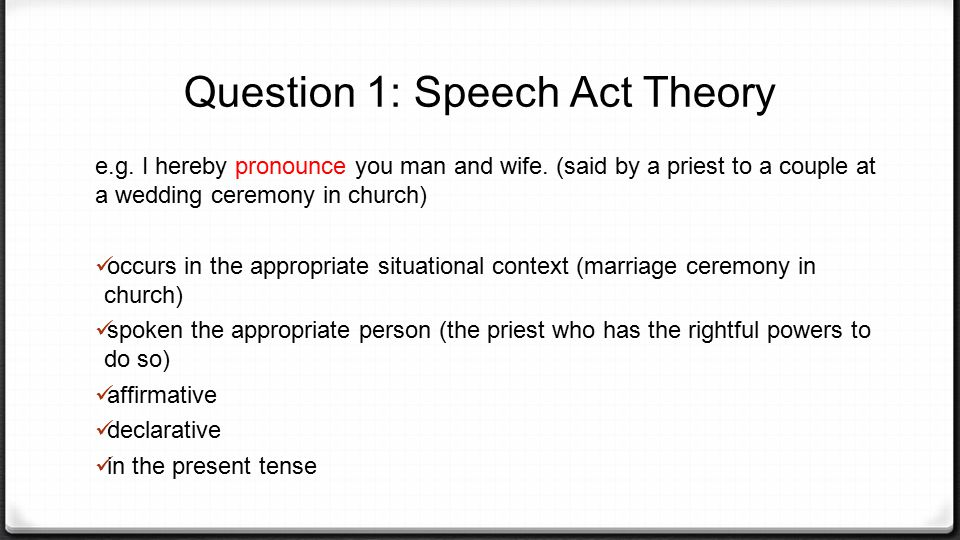 Question 1 Speech Act Theory