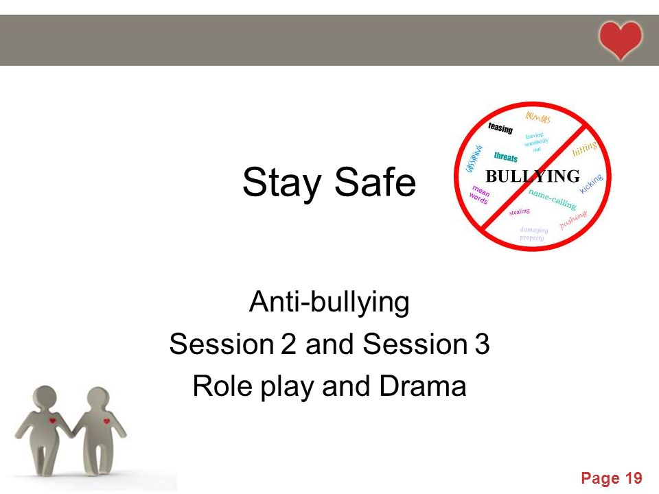 Anti-bullying Session 2 and Session 3 Role play and Drama