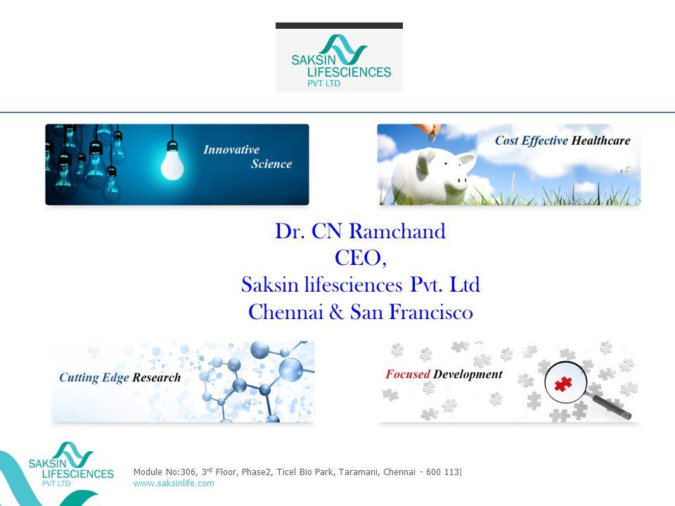 Saksin lifesciences Pvt. Ltd Chennai & San Francisco