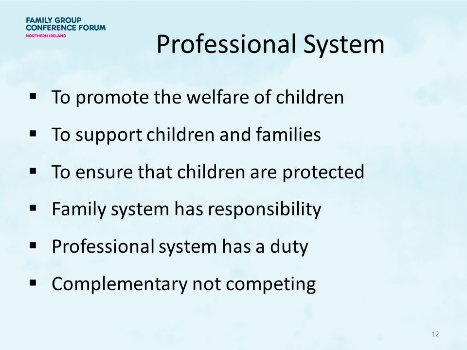 Professional System To promote the welfare of children