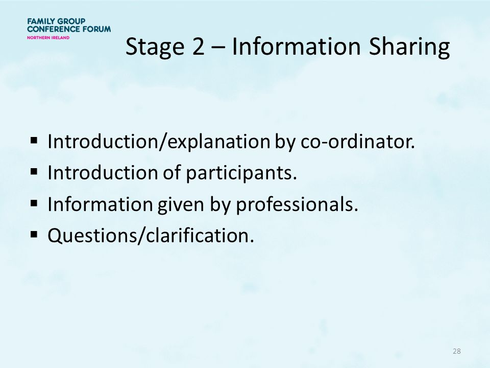 Stage 2 – Information Sharing
