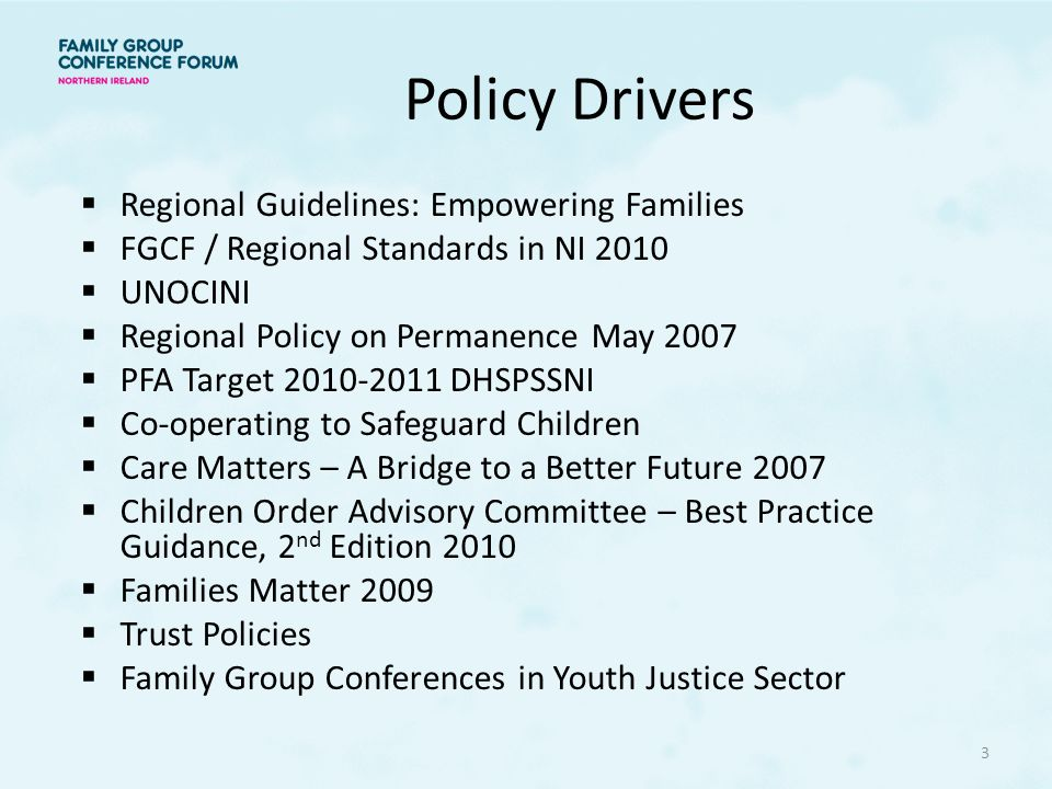 Policy Drivers Regional Guidelines: Empowering Families