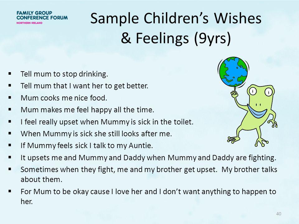 Sample Children's Wishes & Feelings (9yrs)