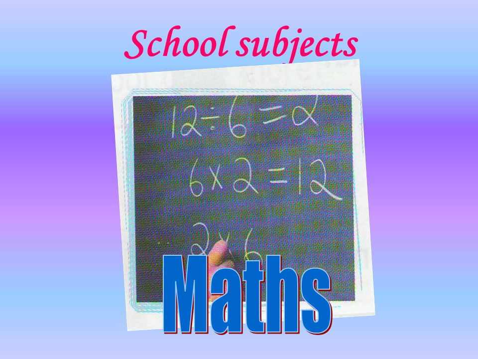 School subjects Maths