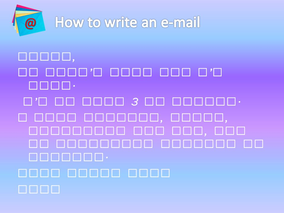 @ How to write an e-mail.