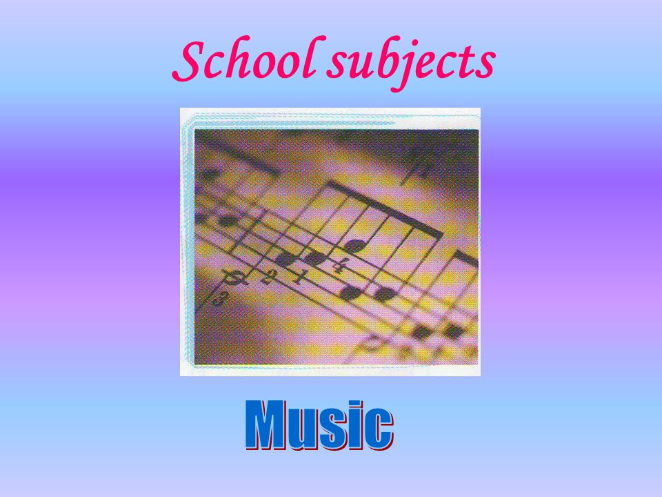 School subjects Music