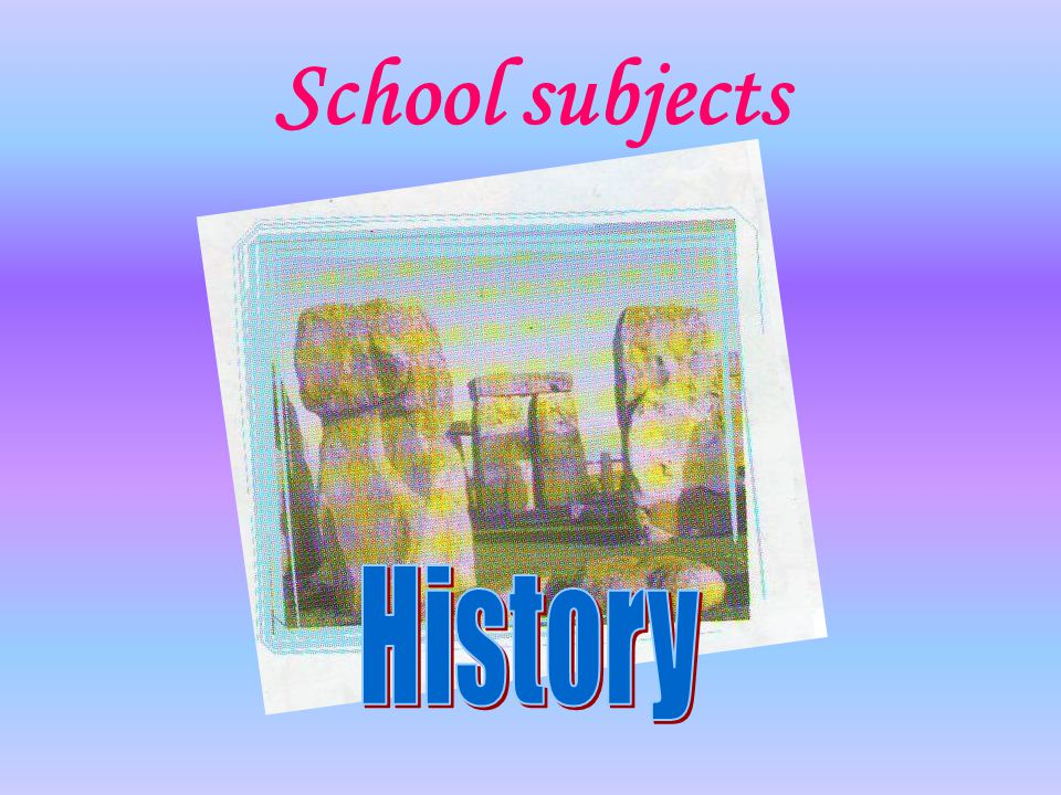 School subjects History
