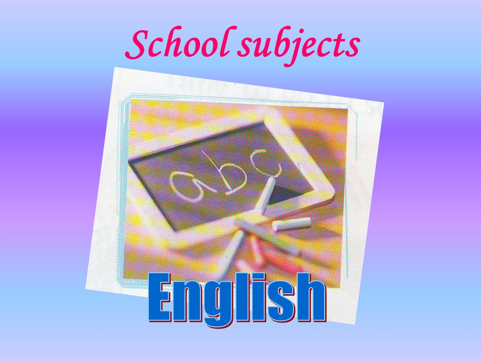 School subjects English