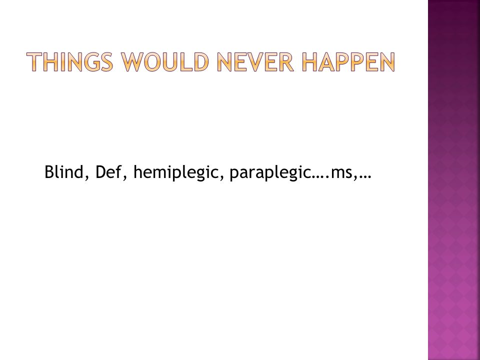 Things would never happen