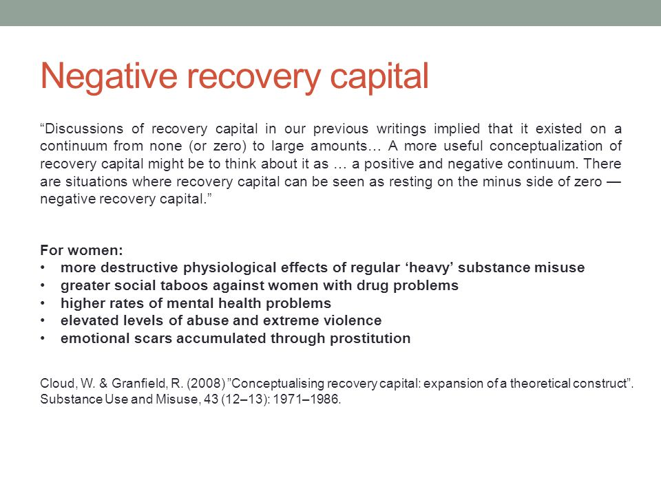 Negative recovery capital