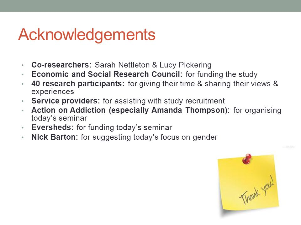 Acknowledgements Co-researchers: Sarah Nettleton & Lucy Pickering