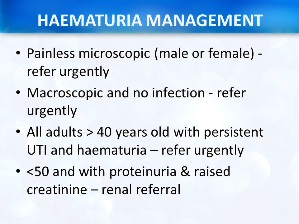 HAEMATURIA MANAGEMENT