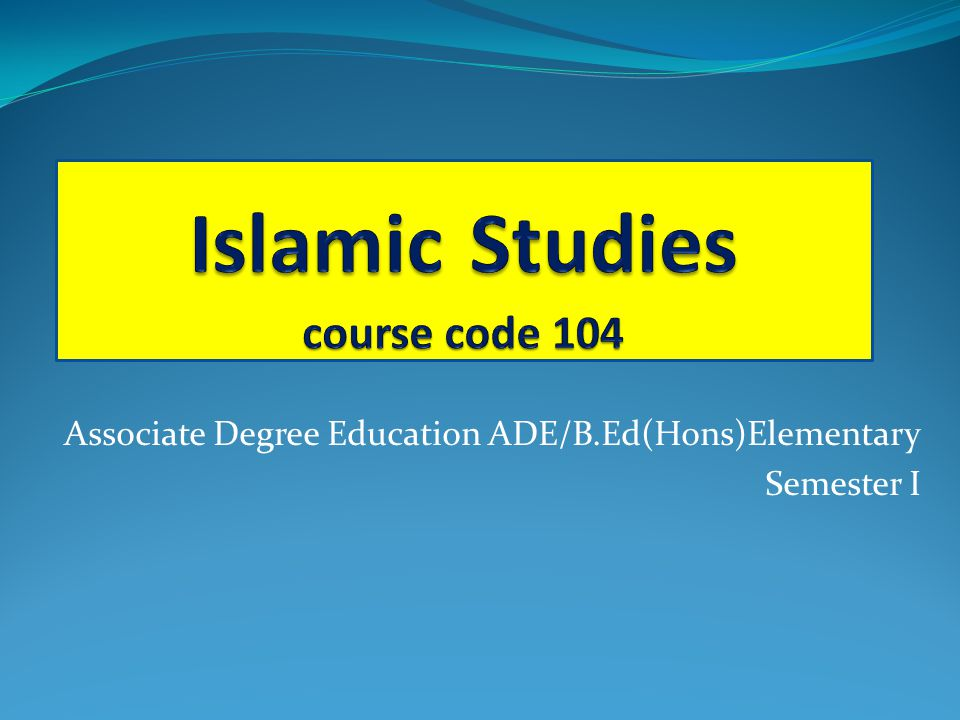 Islamic Studies course code 104