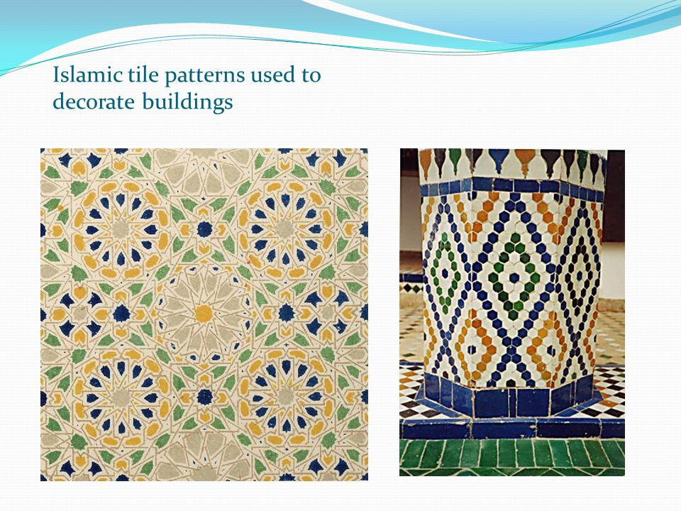 Islamic tile patterns used to decorate buildings