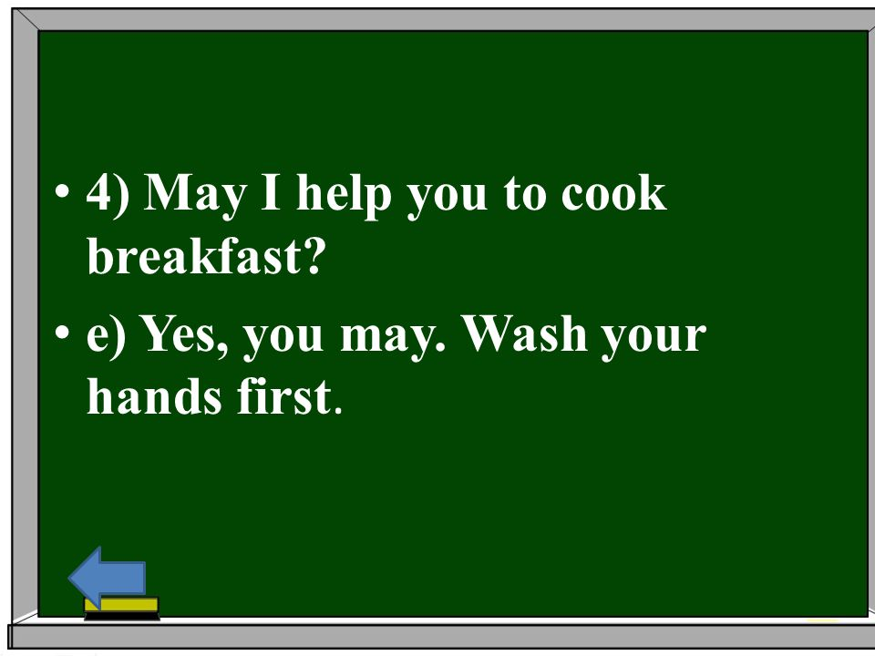 4) May I help you to cook breakfast