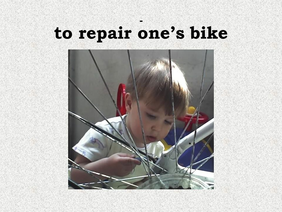 to repair one's bike