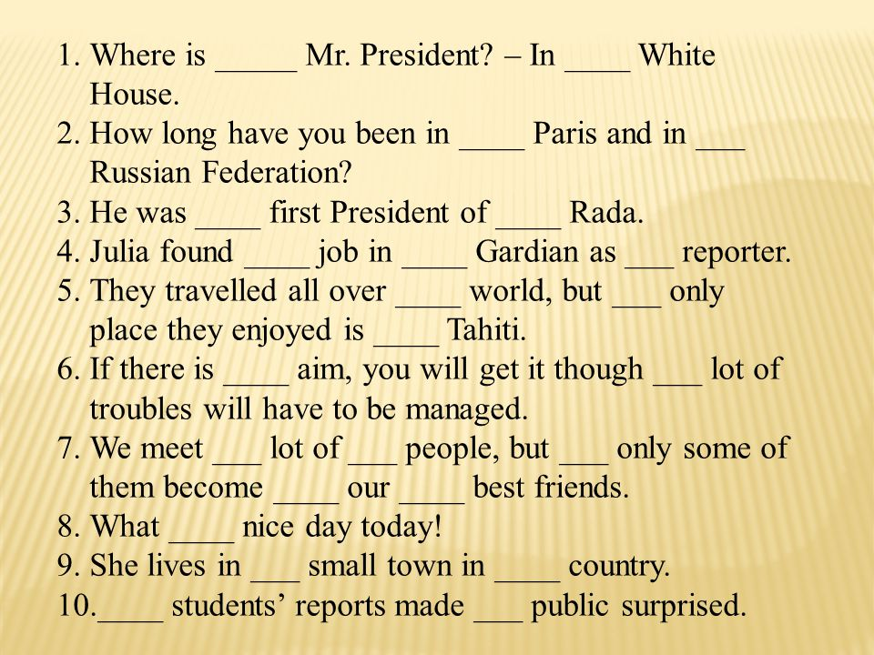 Where is _____ Mr. President – In ____ White House.