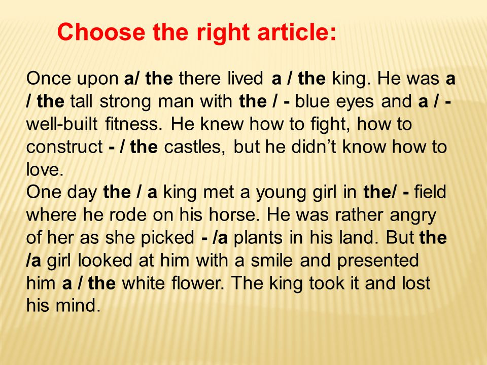 Choose the right article: