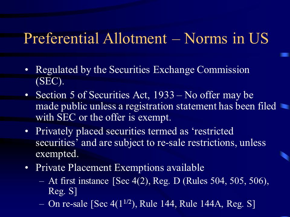 Preferential Allotment – Norms in US