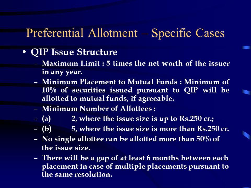 Preferential Allotment – Specific Cases
